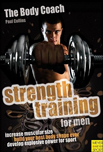Strength Training for Men (Body Coach): Paul Collins