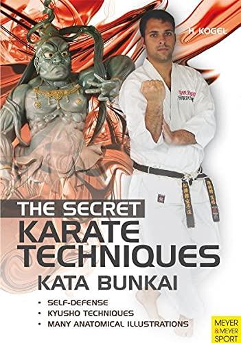 The Secret Karate Techniques: Kata Bunkai (Paperback): Helmut Kogel
