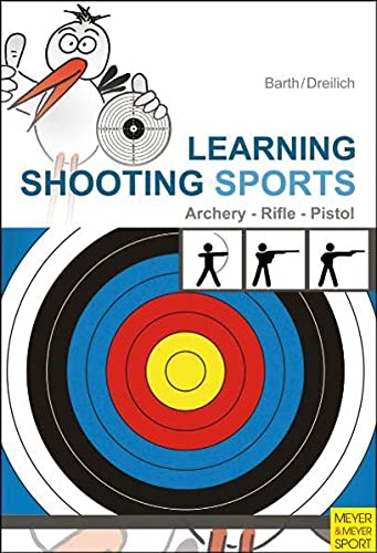 9781841262949: Learning Shooting Sports: Rifle, Pistol, Archery