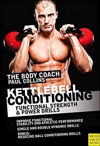 9781841263168: Kettlebell Conditioning: 4-Phase BodyBell Training System with Australia's Body Coach: Plus 25 Bonus Medicine Ball Training Drills
