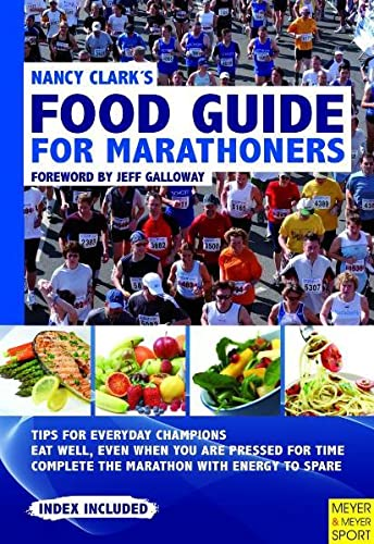 9781841263229: Nancy Clark's Food Guide for Marathoners: Tips for Everyday Champions