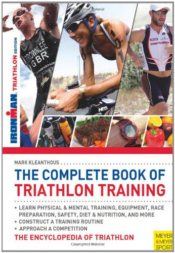 9781841263267: The Complete Book of Triathlon Training