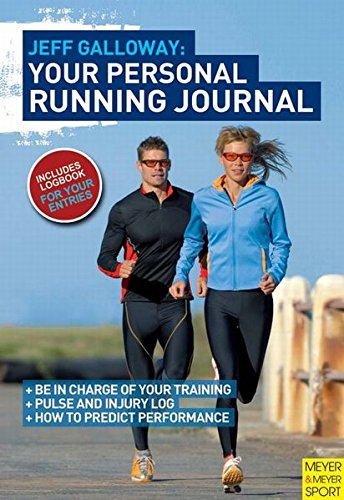 Jeff Galloway - Your Personal Running Journal (9781841263403) by Jeff Galloway