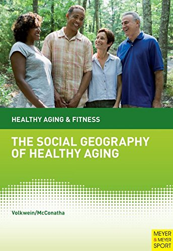 9781841263526: Social Geography of Healthy Aging