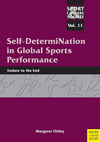 9781841263588: Self-Determination in Global Sports Performance: The Importance of Socio-Culture on Sports: 11 (Sport, Culture & Society Series)