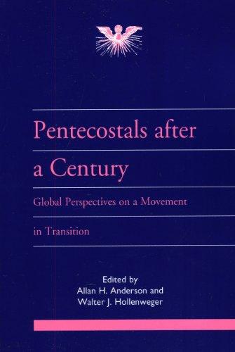 Pentecostals after a Century Global Perspectives on: Hollenweger, Walter J.