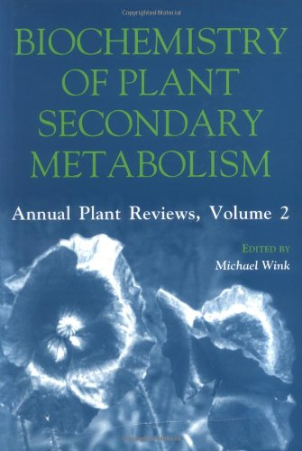 9781841270074: Biochemistry of Plant Secondary Metabolism (Annual Plant Reviews)