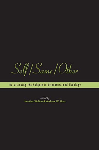 9781841270197: Self/Same/Other: Re-visioning the Subject in Literature and Theology (Playing the Texts)