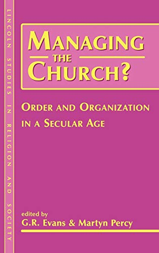 9781841270623: Managing the Church?: Order and Organization in a Secular Age (Lincoln Studies in Religion and Society)