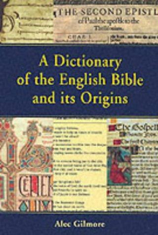 9781841270685: A Dictionary of the English Bible and its Origins (Biblical Seminar S.)