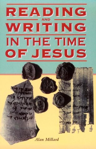 Reading and Writing in the Time of Jesus (The Biblical Seminar, 69) (1841270709) by Alan R. Millard