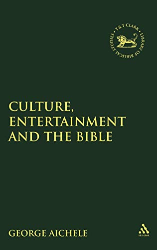 9781841270753: Culture, Entertainment, and the Bible (JSOT Supplement)