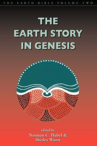 Earth Story in Genesis: Volume 2 (Earth Bible S)