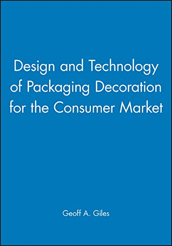 9781841271064: Design and Technology of Packaging Decoration for the Consumer Market (Sheffield Packaging Technology)