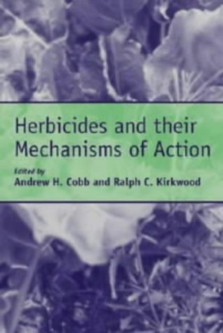9781841271095: Herbicides and Their Mechanisms of Action