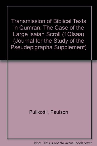 9781841271408: Transmission of Biblical Texts in Qumran: The Case of the Large Isaiah Scroll 1Qisa (JSP Supplements)