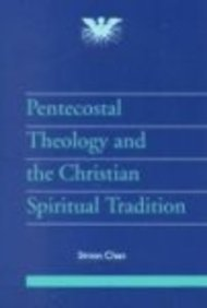 9781841271446: Pentecostal Theology and the Christian Spiritual Tradition (JPT Supplement)