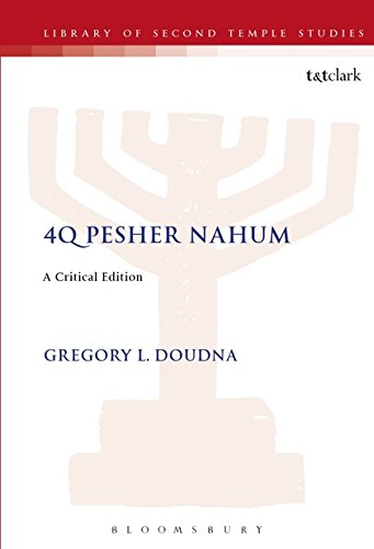4Q Pesher Nahum: A Critical Edition (Journal for the Study of the Pseudepigrapha Supplement): ...