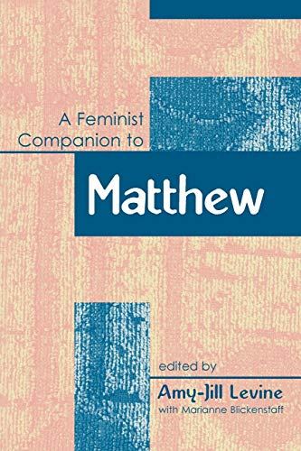 9781841272115: Feminist Companion to Matthew (Feminist Companion to the New Testament and Early Christian Writings)