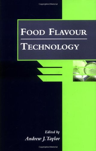 Food Flavour Technology: Taylor, A J