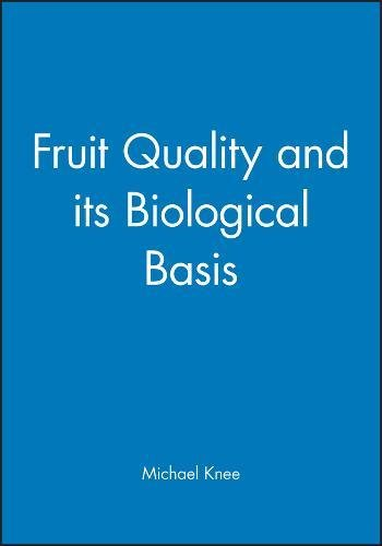9781841272306: Fruit Quality and Its Biological Basis (Biological Sciences Series)