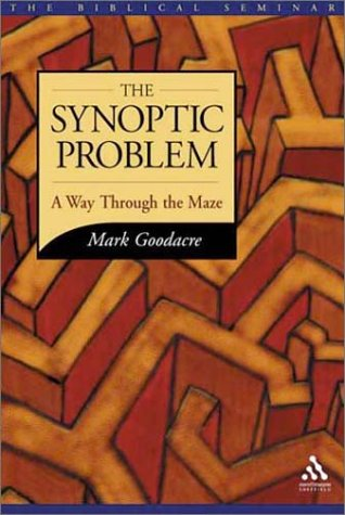 9781841272382: The Synoptic Problem: A Way Through the Maze