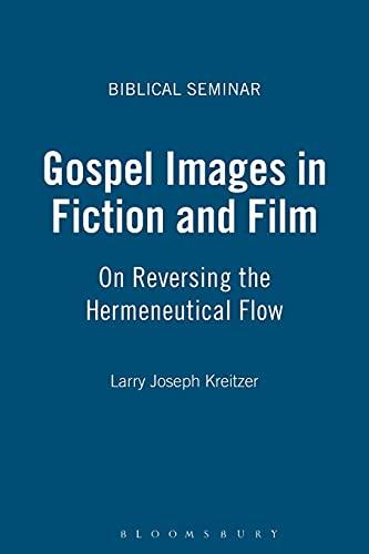 9781841272665: Gospel Images in Fiction and Film: On Reversing the Hermeneutical Flow (Biblical Seminar S.)