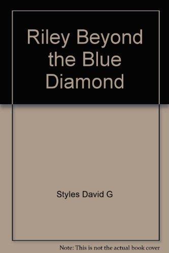 9781841280004: Riley: Beyond the Blue Diamond