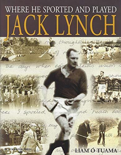 Where He Sported and Played - Jack: O'Tuama, Liam