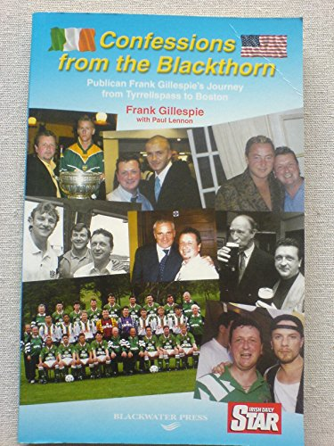 9781841316697: Confessions from the Blackthorn: Publican Frank Gillespie's Journey from Tyrrellspass to Boston