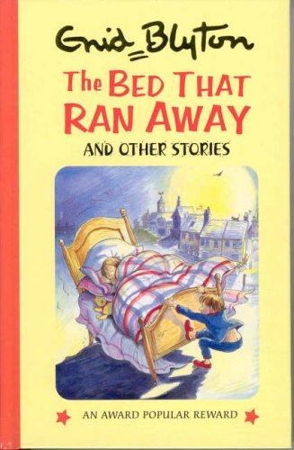 9781841350097: The Bed That Ran Away (Enid Blyton's Popular Rewards Series 9)