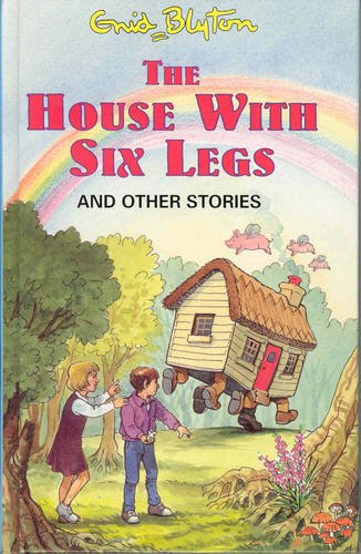 9781841350103: The House with Six Legs (Enid Blyton's Popular Rewards Series 9)