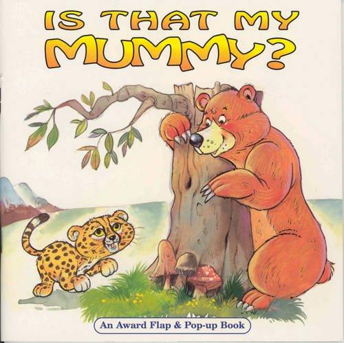 9781841350264: Is That My Mummy? (Animal Surprises)