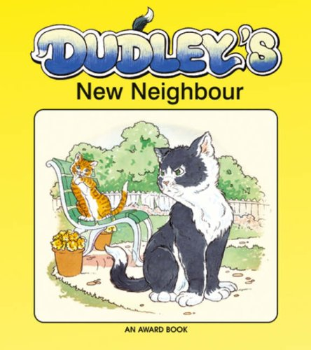 Dudley's New Neighbour (Dudley the Cat)