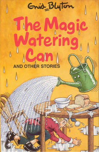 9781841350622: The Magic Watering Can: and Other Stories (Enid Blyton's Popular Rewards Series 10)