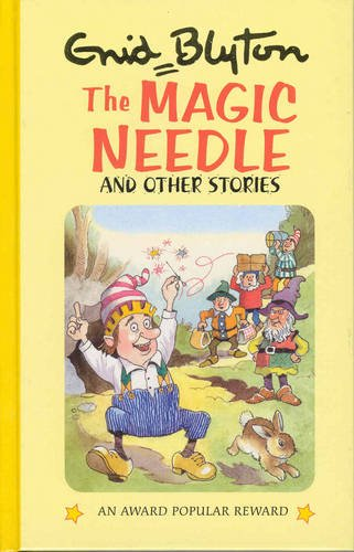 9781841350653: The Magic Needle and Other Stories (Enid Blyton's Popular Rewards Series 10)