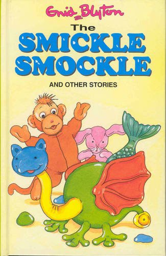 9781841350721: The Smickle Smockle: and Other Stories