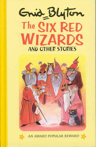 9781841350738: The Six Red Wizards and Other Stories (Enid Blyton's Popular Rewards Series 10)