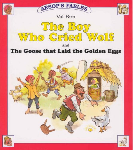 9781841351063: The Boy Who Cried Wolf: AND The Goose That Laid the Golden Egg (Aesop's Fables)