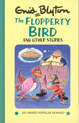 9781841351377: The Flopperty Bird (Enid Blyton's Popular Rewards Series 11)