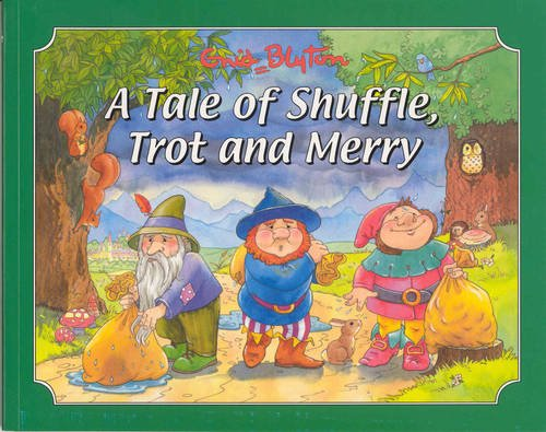 9781841351643: A Tale of Shuffle, Trot and Merry (Picture Story Books)