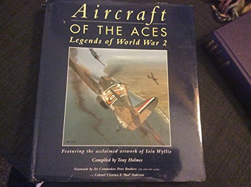 9781841351674: Aircraft of the Aces: Legends of WW2