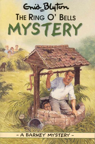 9781841351742: The Ring O'Bells Mystery (Enid Blyton Barney Mysteries)