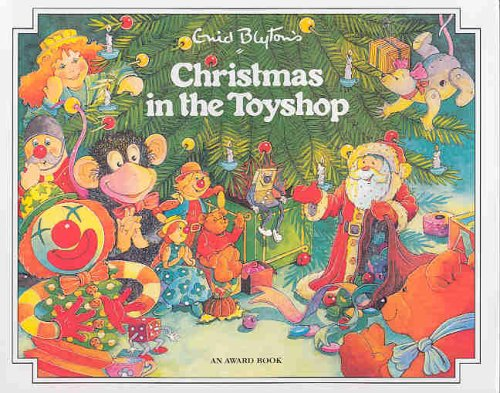9781841351803: Christmas in the Toyshop (Enid Blyton's Christmas stories)