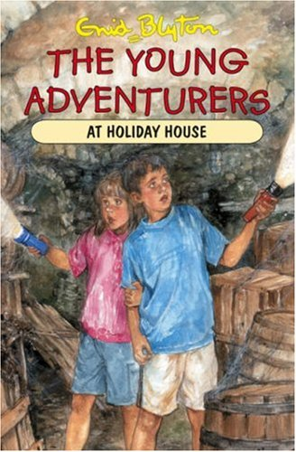 9781841352077: The Young Adventurers at Holiday House
