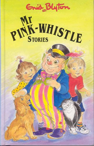 9781841352091: Mr Pink-Whistle Stories
