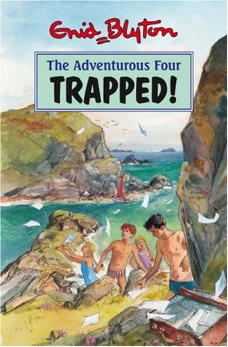 9781841352107: Trapped!  (The Adventurous Four)