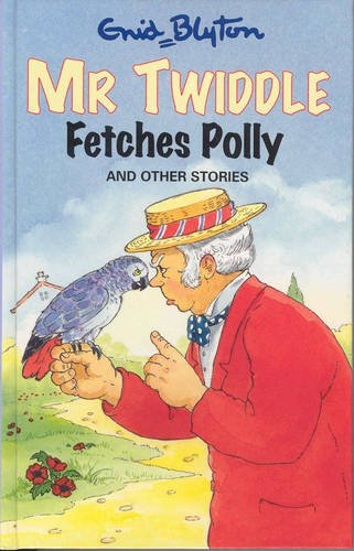 9781841352138: Mr Twiddle Fetches Polly and Other Stories