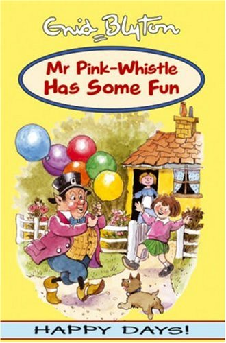 9781841352299: Mr Pink-Whistle Has Some Fun