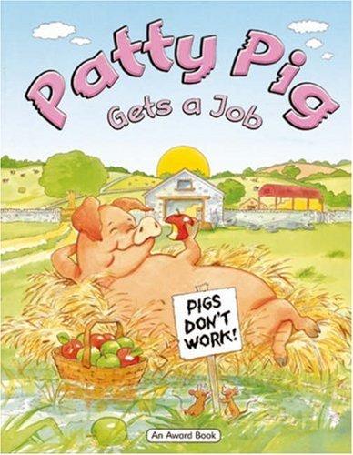 9781841352527: Patty Pig Gets a Job